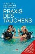 Praxis des Tauchens - Thomas Kromp, Hanjo Roggenbach, Peter Bredebusch