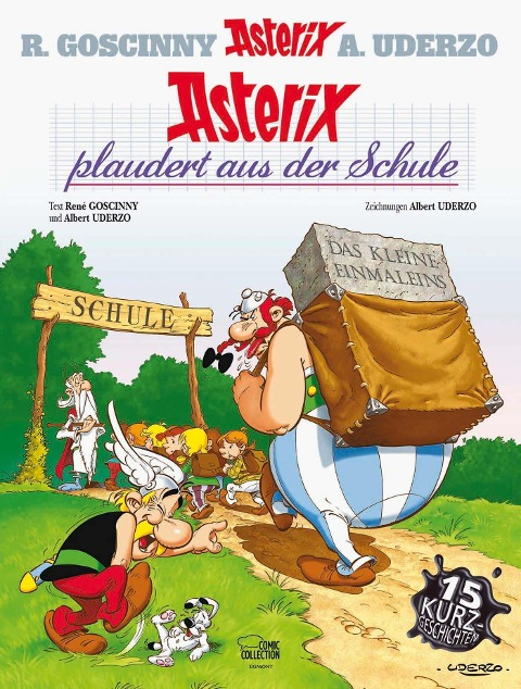 Asterix 32: Asterix plaudert aus der Schule - René Goscinny, Albert Uderzo