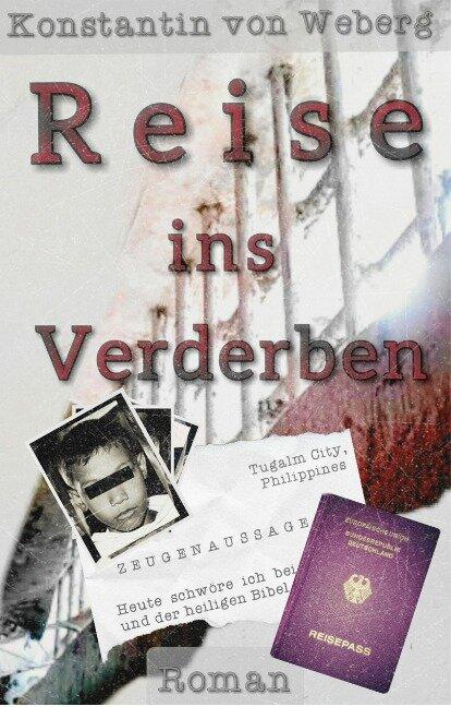 Reise ins Verderben - Konstantin von Weberg