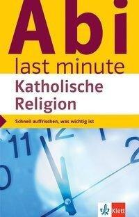 Abi last minute Katholische Religion -