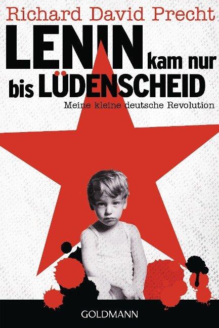 Lenin kam nur bis Lüdenscheid - Richard David Precht