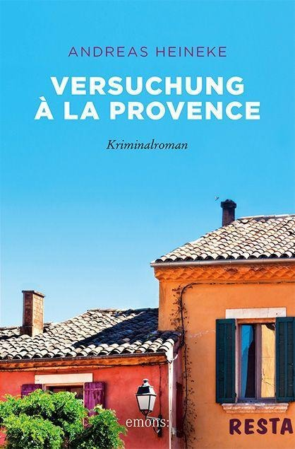Versuchung à la Provence - Andreas Heineke