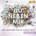 Du neben mir und zwischen uns die ganze Welt - Nicola Yoon