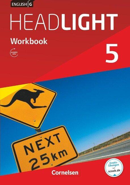 English G Headlight Band 5: 9. Schuljahr - Allgemeine Ausgabe - Workbook mit Audios online - Gwen Berwick