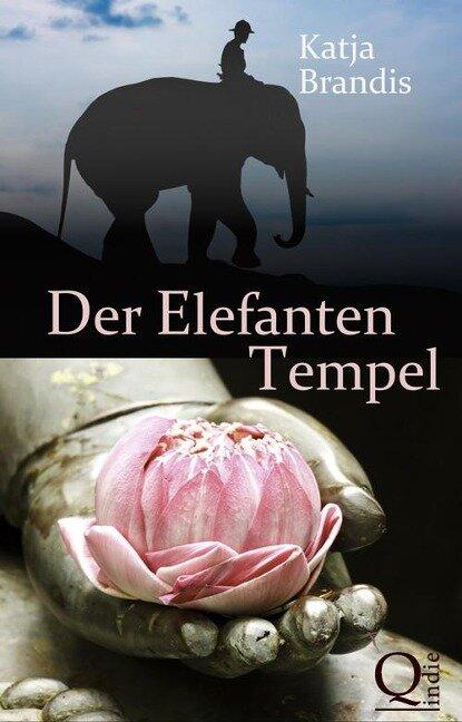 Der Elefanten-Tempel - Katja Brandis