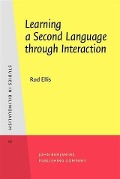 Learning a Second Language through Interaction - Rod Ellis