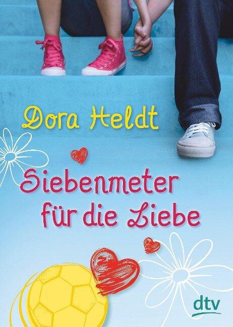 Siebenmeter für die Liebe - Dora Heldt