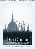 Die Donau von Passau zum Delta (Wandkalender 2019 DIN A2 hoch) - Walter J. Richtsteig