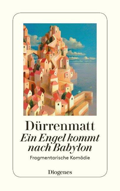 Ein Engel kommt nach Babylon - Friedrich Dürrenmatt