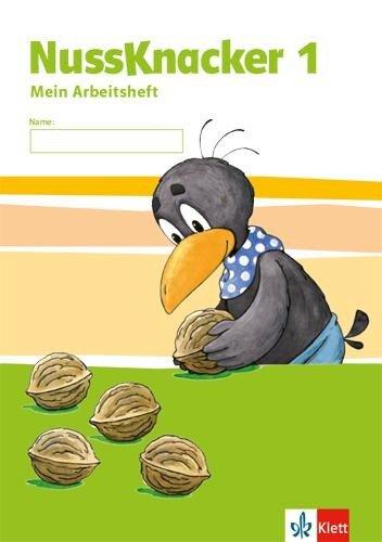 Der Nussknacker. Arbeitsheft 1. Schuljahr. Ausgabe für Sachsen und Thüringen -