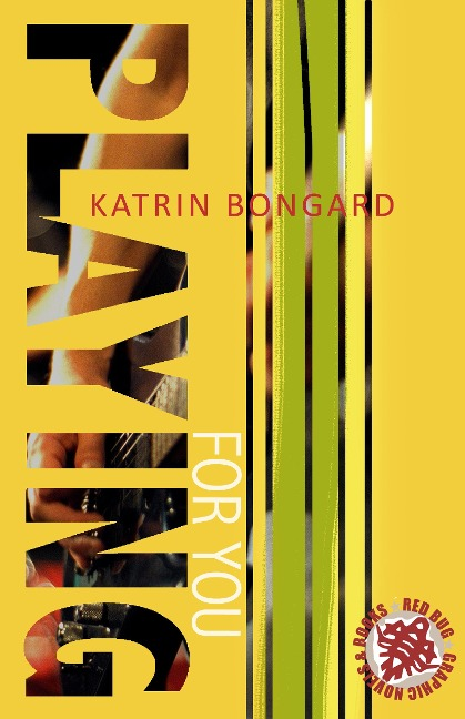 Playing for you - Katrin Bongard