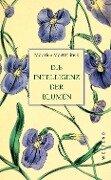 Die Intelligenz der Blumen - Maurice Maeterlinck