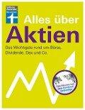 Alles über Aktien - Stefanie Kühn, Markus Kühn
