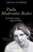 Paula Modersohn-Becker - Stefanie Schröder
