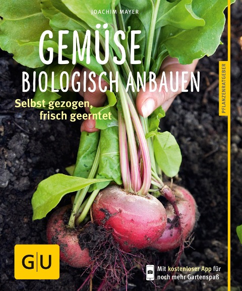 Gemüse biologisch anbauen - Joachim Mayer