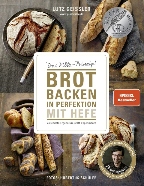 Brot backen in Perfektion mit Hefe - Lutz Geißler