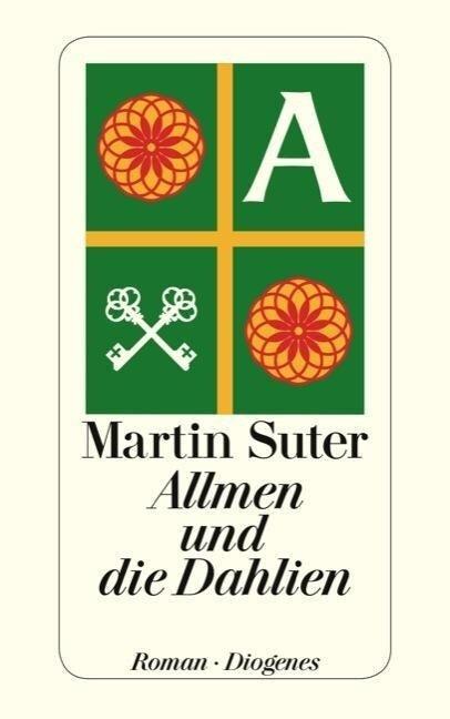 Allmen und die Dahlien - Martin Suter