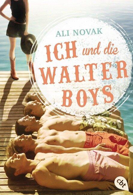 Ich und die Walter Boys - Ali Novak