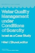 Water Quality Management Under Conditions of Scarcity -