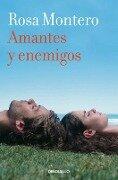 Amantes y enemigos - Rosa Montero
