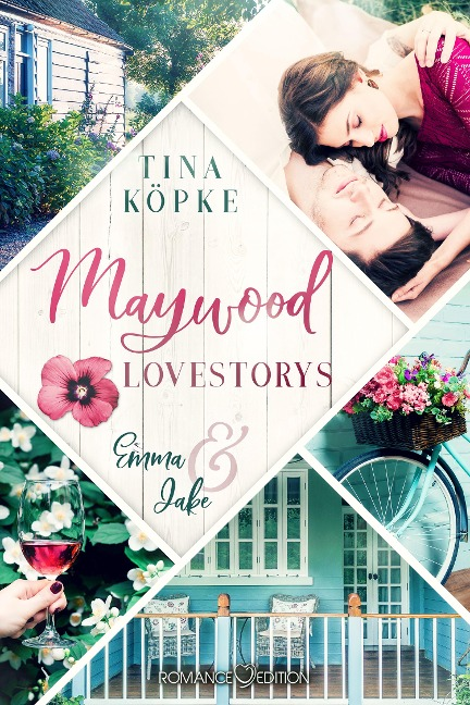 Maywood Lovestorys: Emma & Jake - Tina Köpke