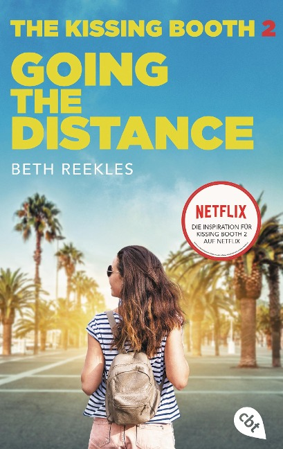 The Kissing Booth - Going the Distance - Beth Reekles