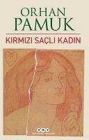 Kirmizi Sacli Kadin - Orhan Pamuk