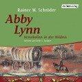 Abby Lynn. Verschollen in der Wildnis - Rainer M.