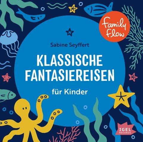 Kids in Balance. 10 klassische Fantasiereisen für Kinder - Sabine Seyffert, Rudi Mika