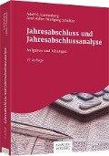 Jahresabschluss und Jahresabschlussanalyse - Adolf G. Coenenberg, Axel Haller, Wolfgang Schultze