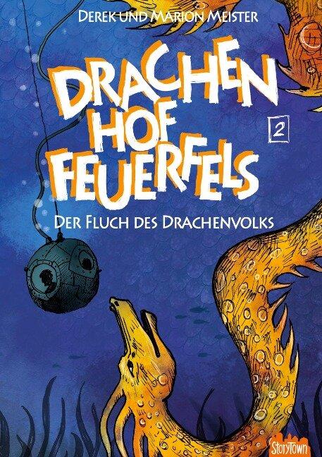 Drachenhof Feuerfels - Band 2 - Marion Meister, Derek Meister
