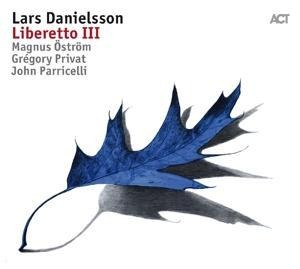 Liberetto III - Danielsson/Privat/Parricelli/Öström