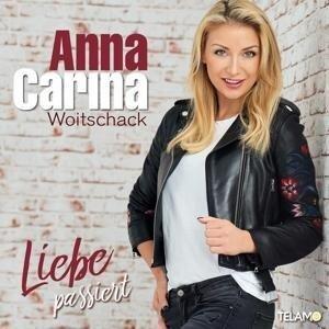 Liebe passiert - Anna-Carina Woitschack