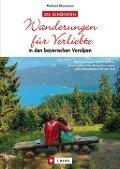 Wanderführer - Die schönsten Wanderungen für Verliebte -