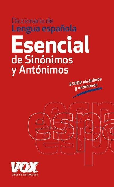 Diccionario esencial de sinonimos y antonimos de la lengua Espanola -