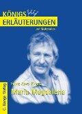 Maria Magdalena von Franz Xaver Kroetz. Textanalyse und Interpretation. - Franz X Kroetz