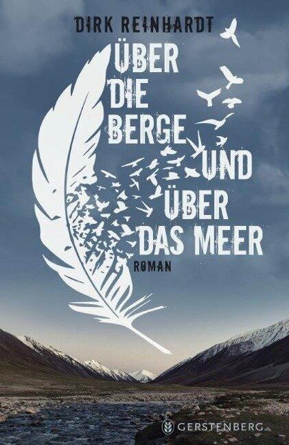 Über die Berge und über das Meer - Dirk Reinhardt