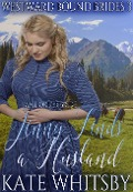 Mail Order Bride - Jenny Finds a Husband (Westward Bound Brides, #3) - Kate Whitsby