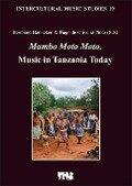 Mambo Moto Moto. Music in Tanzania Today -