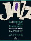 Jazz Workshop für Bass und Schlagzeug - Dave Weigert