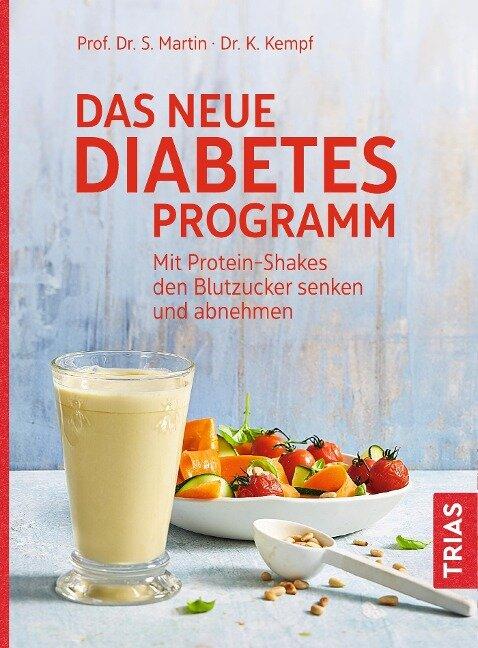 Das neue Diabetes-Programm - Stephan Martin, Kerstin Kempf