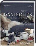 Mein dänisches Lebensgefühl - Inken Henze