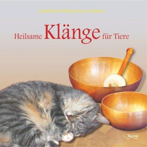 Heilsame Klänge für Tiere - Ingrid Rose Fröhling, Lucien Majrich