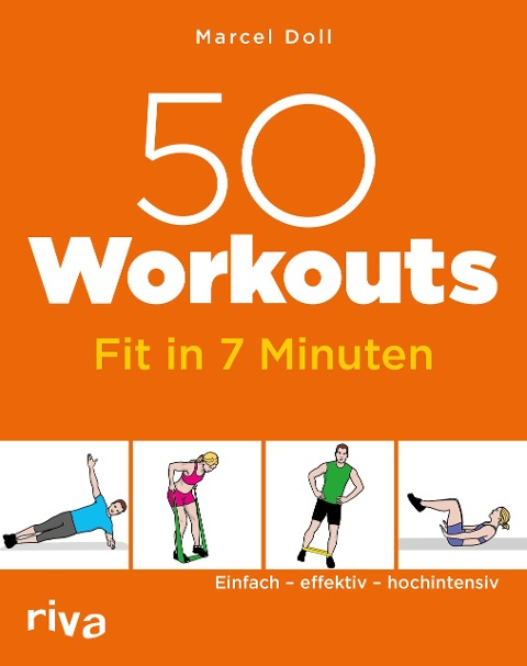 50 Workouts - Fit in 7 Minuten - Marcel Doll