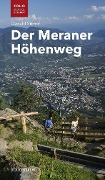 Der Meraner Höhenweg - Oswald Stimpfl