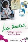 Auf High Heels in den Kreißsaal - Lucie Marshall