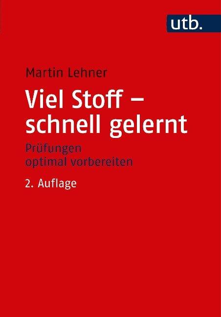 Viel Stoff - schnell gelernt - Martin Lehner