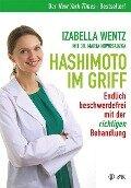 Hashimoto im Griff - Izabella Wentz, Marta Nowosadzka