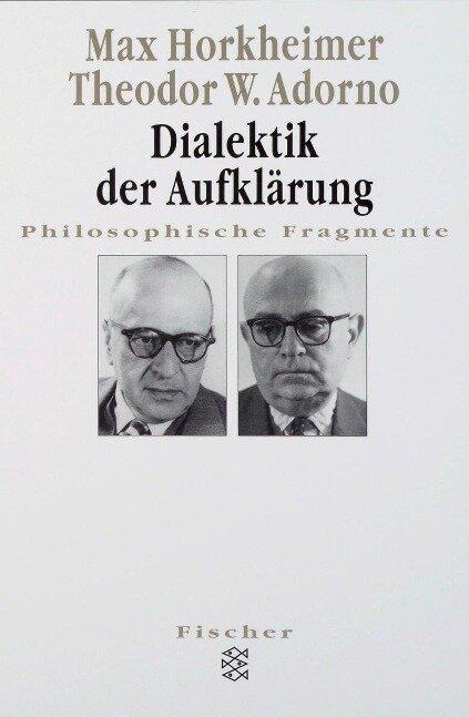 Dialektik der Aufklärung - Max Horkheimer, Theodor W. Adorno