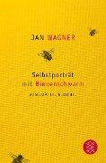 Selbstporträt mit Bienenschwarm - Jan Wagner